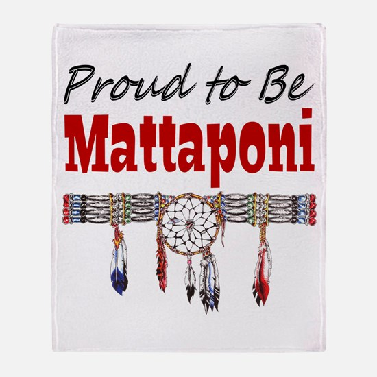Proud to be Mattaponi Throw Blanket