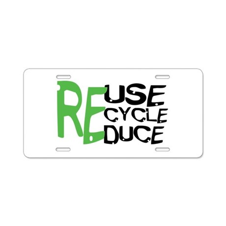 Reuse Recycle Reduce Aluminum License Plate