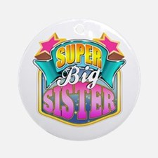 Pink Super Big Sister Ornament (Round)