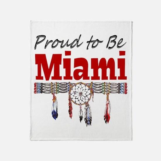 Proud to be Miami Throw Blanket