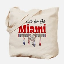 Proud to be Miami Tote Bag