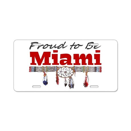 Proud to be Miami Aluminum License Plate