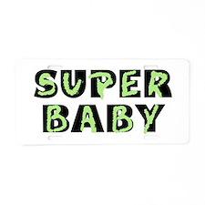 Super Baby Aluminum License Plate