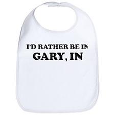 Rather be in Gary Bib