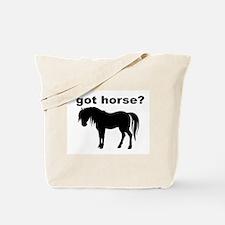 got horse ? Tote Bag
