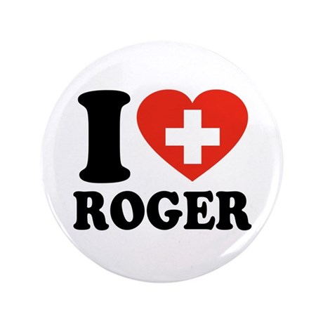"""Love Roger 3.5"""" Button"""