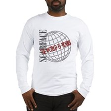 The World Is Yours Long Sleeve T-Shirt