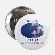 """9-11 Not Forgotten 2.25"""" Button"""