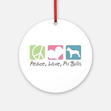 Peace, Love, Pit Bulls Ornament (Round)