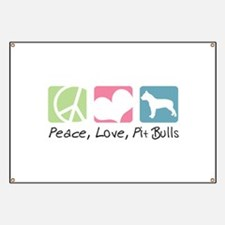 Peace, Love, Pit Bulls Banner