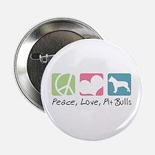"""Peace, Love, Pit Bulls 2.25"""" Button"""