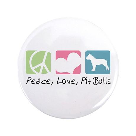 "Peace, Love, Pit Bulls 3.5"" Button (100 pack)"