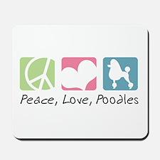 Peace, Love, Poodles Mousepad