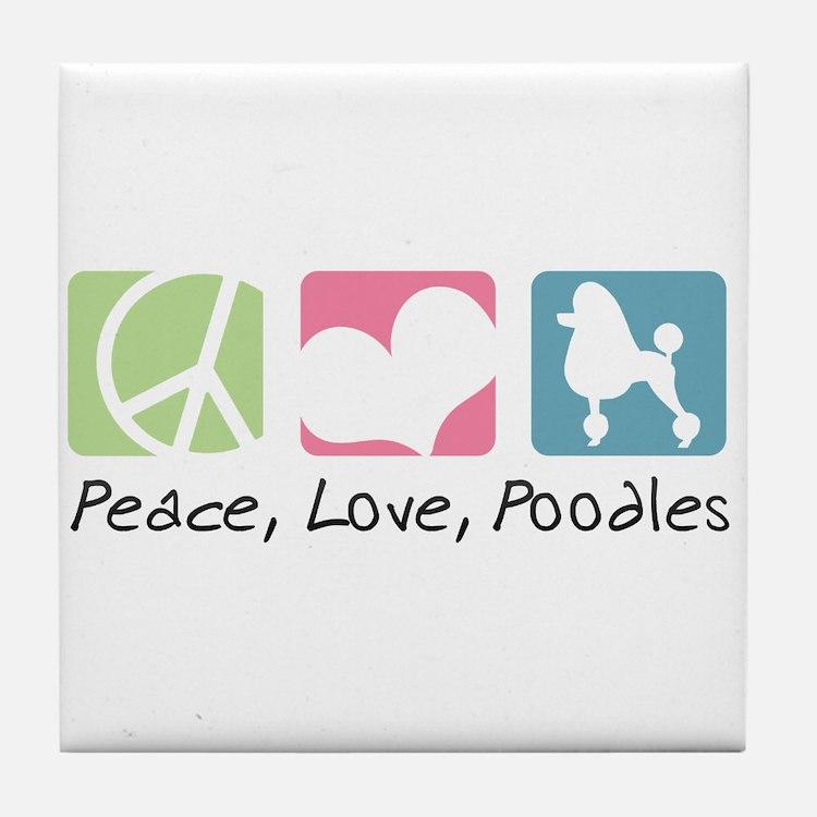 Peace, Love, Poodles Tile Coaster