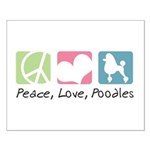 Peace, Love, Poodles Small Poster