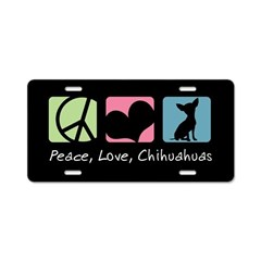 Peace, Love, Chihuahuas Aluminum License Plate