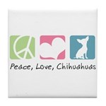 Peace, Love, Chihuahuas Tile Coaster