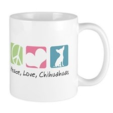Peace, Love, Chihuahuas Mug