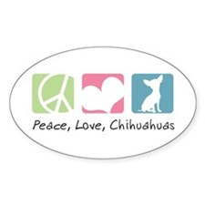 Peace, Love, Chihuahuas Decal