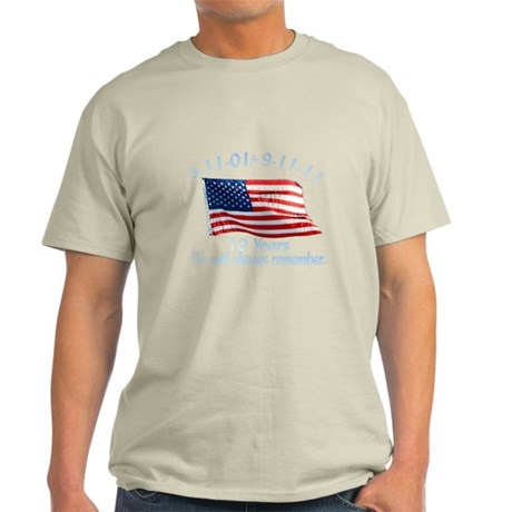 10 Years 9-11 Remember Light T-Shirt