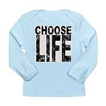 Choose Life Distressed Long Sleeve Infant T-Shirt
