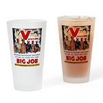Same Big Job Drinking Glass