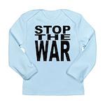 Stop The War Long Sleeve Infant T-Shirt