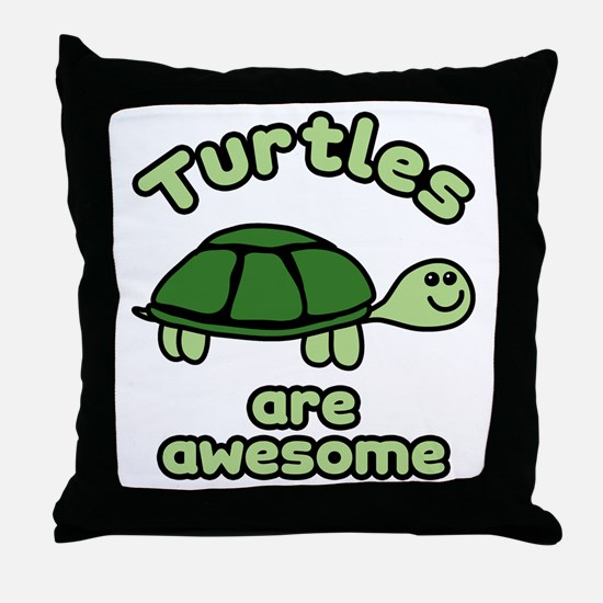 Turtles are Awesome Throw Pillow