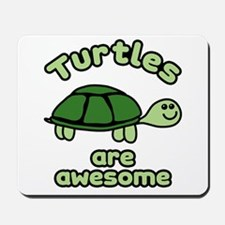 Turtles are Awesome Mousepad