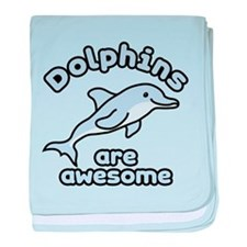 Dolphins are Awesome baby blanket