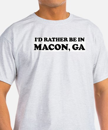 Rather be in Macon Ash Grey T-Shirt