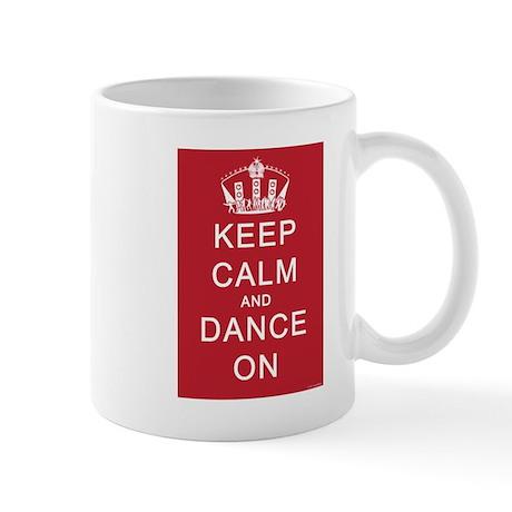 Keep Calm and Dance On (Red) Mug