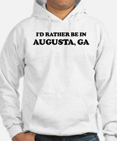 Rather be in Augusta Hoodie