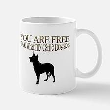 Cattle Dog Says Mug