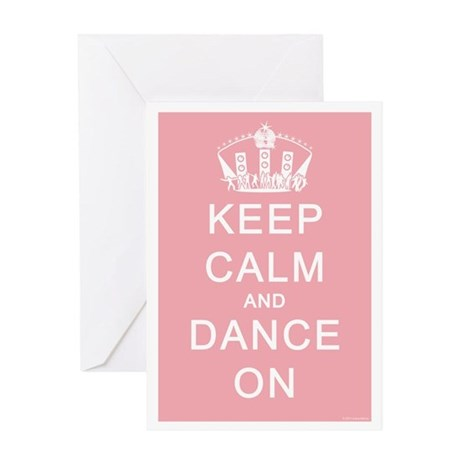 Keep Calm and Dance On (Pink) Greeting Card