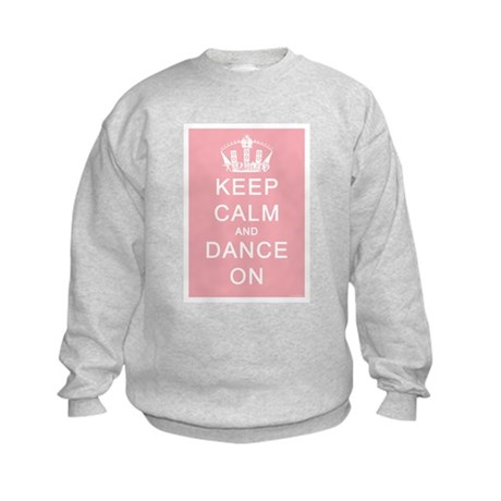 Keep Calm and Dance On (Pink) Kids Sweatshirt