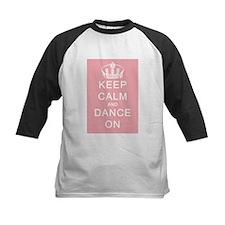 Keep Calm and Dance On (Pink) Tee
