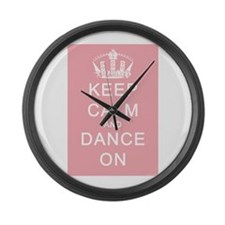 Keep Calm and Dance On (Pink) Large Wall Clock