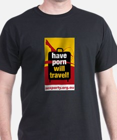 Have Porn Will Travel 2 T-Shirt