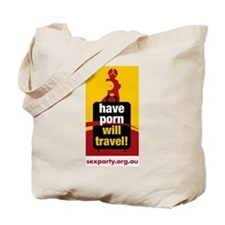 Have Porn Will Travel 1 Tote Bag