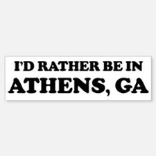 Rather be in Athens Bumper Bumper Bumper Sticker