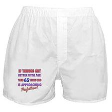 Funny 65th Birthdy designs Boxer Shorts
