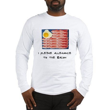 Allegiance To the Bacon Long Sleeve T-Shirt