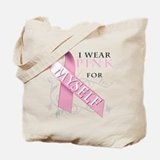 I Wear Pink for Myself Tote Bag