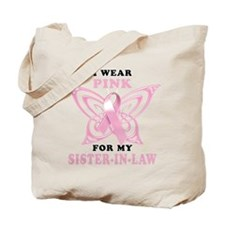I Wear Pink for my Sister In Tote Bag