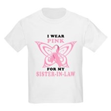 I Wear Pink for my Sister In T-Shirt