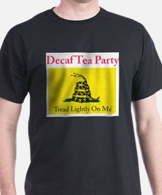 Decaf Tea Party T-Shirt