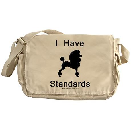 Poodle - I Have Standards Messenger Bag