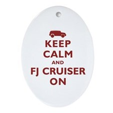 Keep Calm and FJ Cruiser On Ornament (Oval)