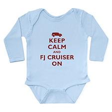 Keep Calm and FJ Cruiser On Long Sleeve Infant Bod